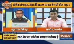 Chief Minister Pramod Sawant on opening up of Goa- India TV Paisa
