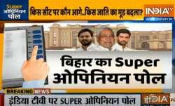Who will form next govt in Bihar super opinion poll । बिहार में किसकी बनेगी सरकार? जानिए क्या कहता ह- India TV Paisa