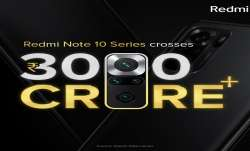 भारत में रेडमी नोट 10 सीरीज स्मार्टफोन की बिक्री 3,000 करोड़ रुपए के पार- India TV Paisa