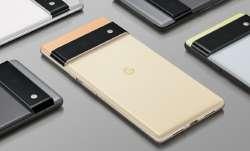 Google Pixel 6, Pixel 6 Pro की नई लीक में हुआ खुलासा, मिलेगा दमदार बैटरी और कैमरा- India TV Paisa