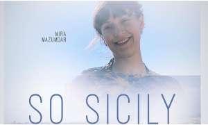 सैन डिएगो मोबाइल फिल्म महोत्सव में प्रदर्शित होगी चंदन सान्याल की फिल्म 'सो सिसिली'