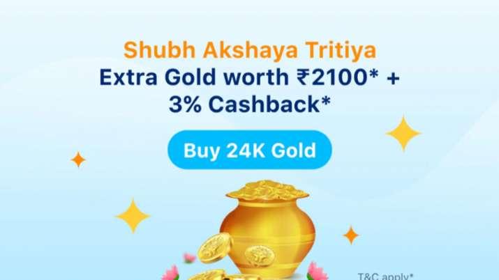 अक्षय तृतीया पर घर बैठे खरीदें सोना, 1000 रुपये की खरीद पर 2100 का gold फ्री