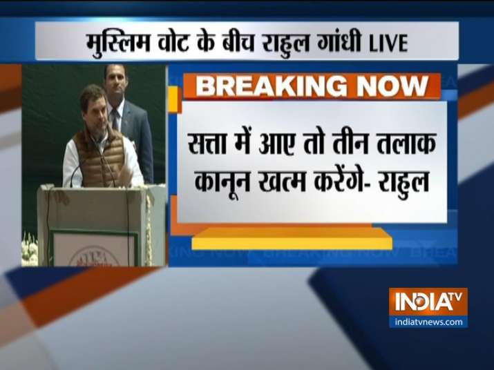 Will abolish Triple Talaq law if Congress comes to power says Rahul Gandhi- India TV