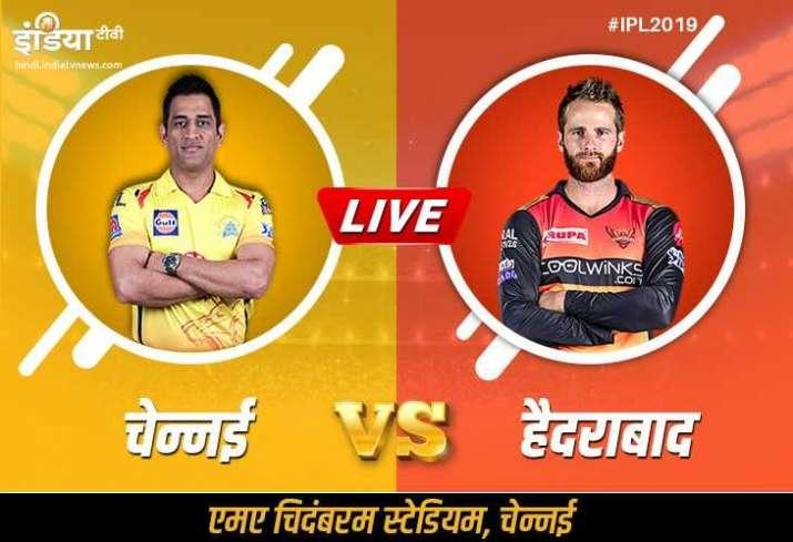 IPL 2019 CSK vs SRH, आईपीएल मैच 41: कब, कहां और कैसे देख सकते हैं लाइव मैच स्ट्रीमिंग ऑनलाइन Hotstar- India TV Hindi
