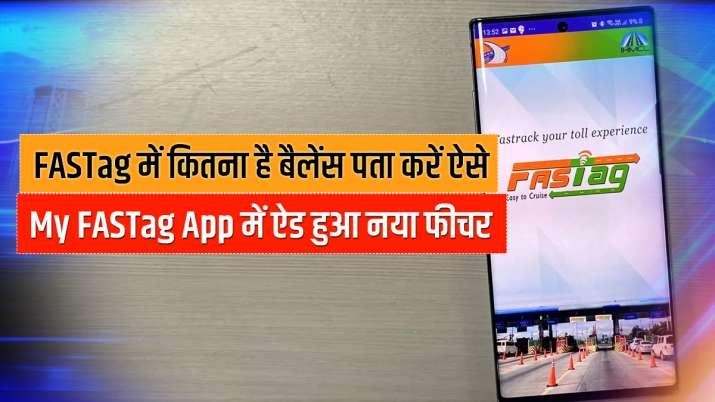 My FASTag App Adds New Feature to Check FASTag Balance Status- India TV Paisa