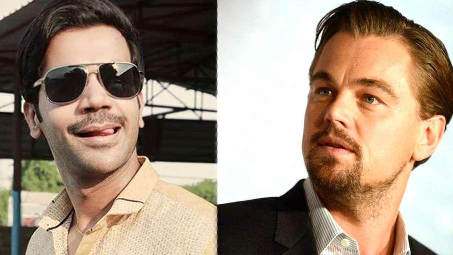 Rajkummar Rao and Leonardo Dicaprio - India TV Hindi