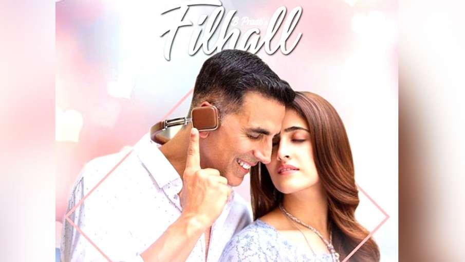 Filhall Song Out: Akshay Kumar and Nupur Sanon- India TV Hindi