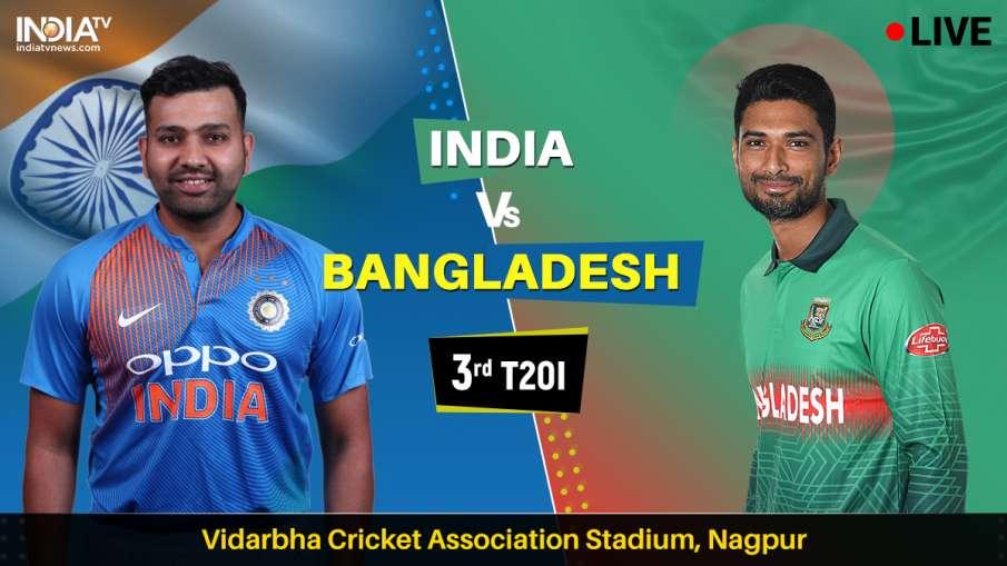 India vs Bangladesh 3rd T20I on Star Sports, Hotstar, DD Sports, Jio TV - बांग्लादेश के क्रिकेट प्रे- India TV Hindi