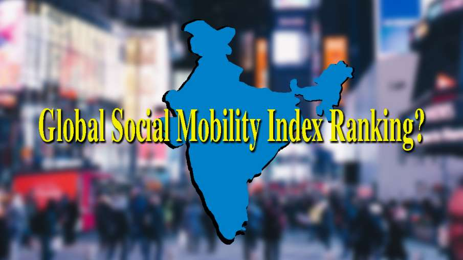 Global Social Mobility Index Ranking?- India TV Hindi