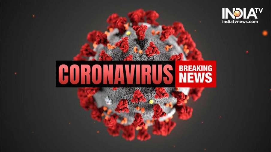 Corona virus cases- India TV Hindi