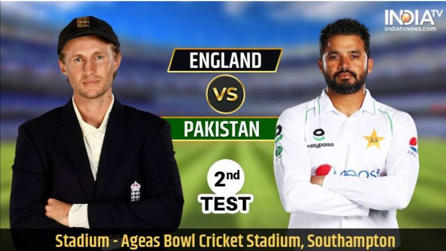 Live Streaming Cricket England vs Pakistan 2nd Test : Live Updates Eng vs PAK Live Match From The Ro- India TV Hindi
