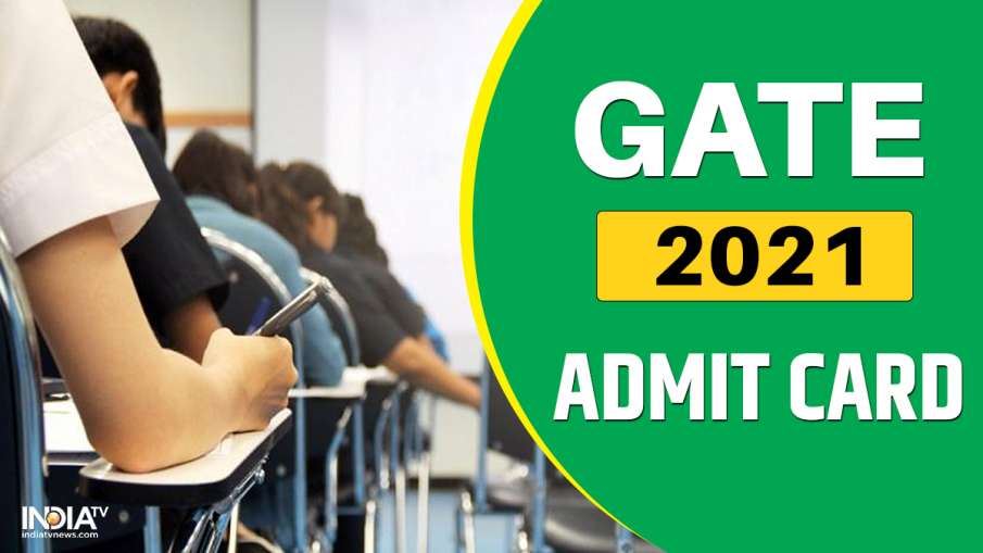 GATE Admit Card 2021 Admit card will be released today,...- India TV Hindi