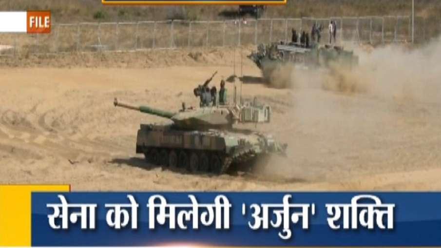 China Pakistan worried as Indian Army will get Arjun MK-1A tanks चीन और पाकिस्तान की टेंशन बढ़ी! आज - India TV Hindi