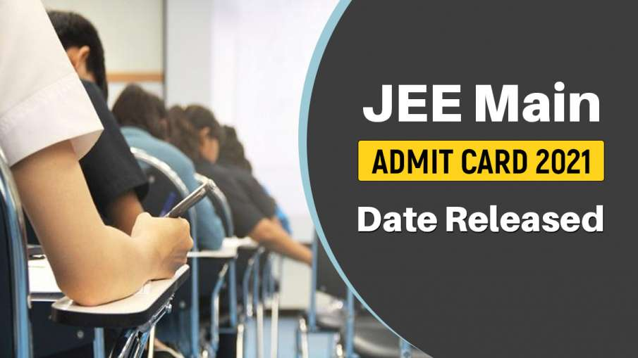 JEE Main Admit Card 2021 date released- India TV Hindi