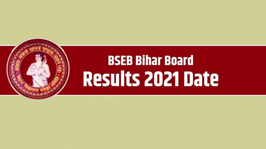 BSEB Bihar Board Class 10 12 Results 2021 date- India TV Hindi