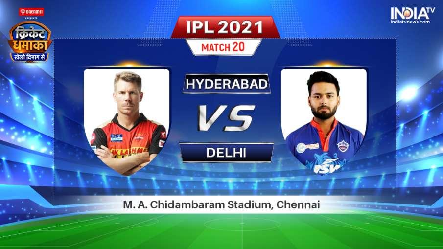 Sunrisers Hyderabad vs Delhi Capitals IPL 2021 Match 20 Preview- India TV Hindi