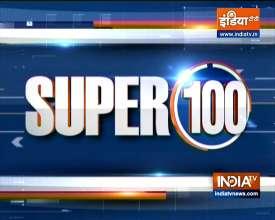 Super 100: देखिए देश-दुनिया की सभी बड़ी खबरें एक साथ   5 August, 2021